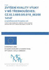 Projekt Zvýšení kvality výuky v MŠ Třebnouševes